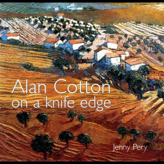 Alan Cotton - On a Knife Edge by Jenny Pery